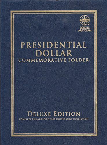 2007-2016 PRESIDENTIAL DOLLAR COMMEMORATIVE FOLDER ALBUM WHITMAN QUADFOLD #1 by Whitman Coins