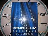 Pendulum Workbook, Bote Mikkers, 1853980366