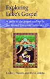 Exploring Luke's Gospel : Personality Type and Scripture, Francis, Leslie J. and Atkins, Peter, 026467524X