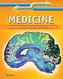 Medicine, Jen Green, 1448872030