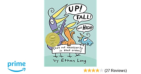 Amazon.com: Up, Tall and High (9780399256110): Ethan Long: Books