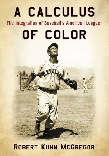 Search : A Calculus of Color: The Integration of Baseball's American League