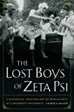The Lost Boys of Zeta Psi