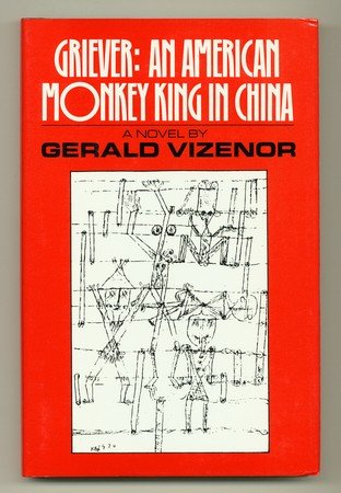 Illinois Monkey (Griever: An American Monkey, King in China (Illinois State University/Fiction Collective)