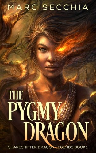 Download The Pygmy Dragon (Shapeshifter Dragon Legends) (Volume 1) pdf