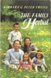 The Family Herbal, Peter Theiss and Barbara Theiss, 0892812974