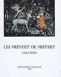 Les Prévert de Prévert - Collages
