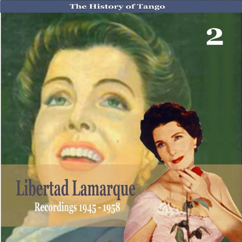 ... The History of Tango / Liberta.