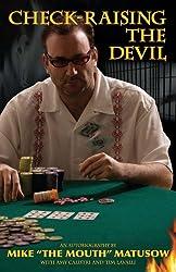 Mike Matusow: Check-Raising the Devil