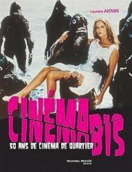 Cinéma bis : 50 Ans de cinéma de quartier