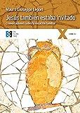 Jesús también estaba invitado (100xUNO)
