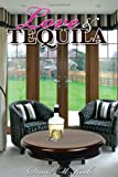 Love and Tequila, David M. Koch, 1432781480