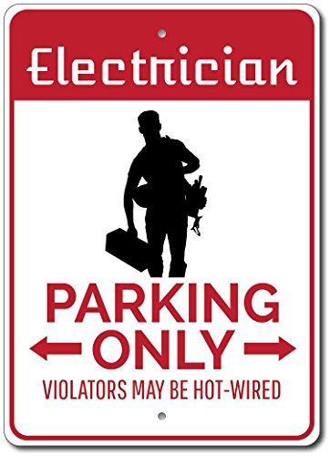 Electrician parking sign