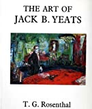 img - for The Art of Jack B. Yeats book / textbook / text book