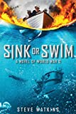 img - for Sink or Swim: A Novel of WWII book / textbook / text book