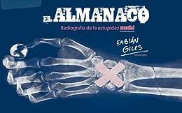 EL ALMANACO. Radiografía de la estupidez mundial de [Giles, Fabian]