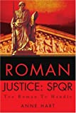 Roman Justice, Anne Hart, 0595272827