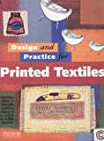 img - for Design and Practice for Printed Textiles by SnellingPatrick Snelling Patrick (1996-04-18) Paperback book / textbook / text book