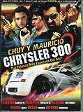 EL CHRYSLER 300 VOL2 - Chuy Y Mauricio