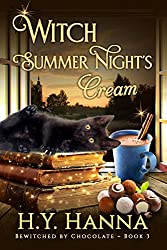 Witch Summer Night's Cream (BEWITCHED BY CHOCOLATE Mysteries ~ Book 3)