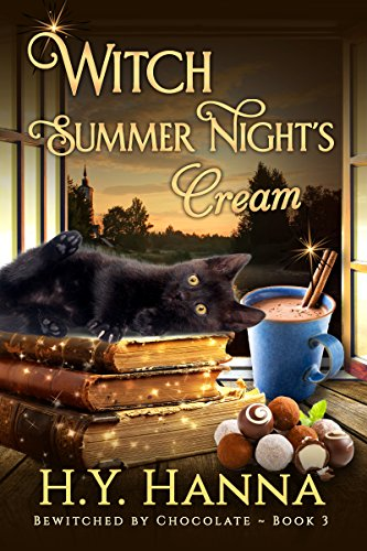 Witch Summer Night's Cream (BEWITCHED BY CHOCOLATE Mysteries ~ Book 3) ()
