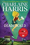 img - for Harris, Charlaine's Deadlocked (Sookie Stackhouse, Book 12) (Sookie Stackhouse/True Blood) Hardcover book / textbook / text book