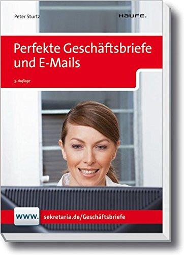 Perfekte Geschäftsbriefe Und E Mails Haufe Ratgeber Plus
