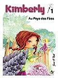 Image de Kimberly au Pays des Fées (French Edition)