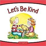 Let's Be Kind, P.K. Hallinan, 0824956052