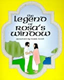 img - for The Legend of Rosa's Window by Mark Tezel (1999-09-27) book / textbook / text book