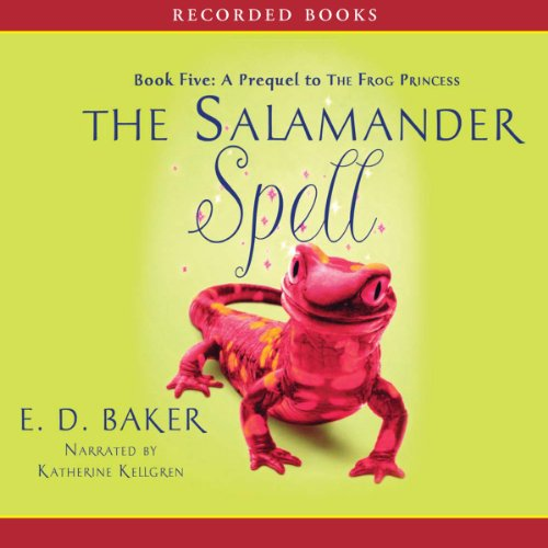 The Salamander Spell: The Tales of the Frog Princess Audiobook [Free Download by Trial] thumbnail
