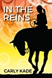 In The Reins (In The Reins Equestrian Romance Series Book 1)