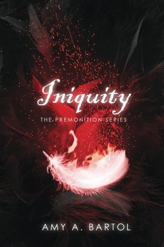 Iniquity (The Premonition Series) (Volume 5)