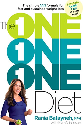 The One One One Diet: The Simple 1:1:1 Formula for Fast and Sustained Weight Loss -