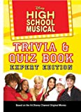 Disney High School Musical Trivia/Quiz Book: Expert Edition