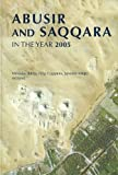 img - for Abusir And Saqqara In The Year 2005 by Miroslav Barta (2006-08-16) book / textbook / text book