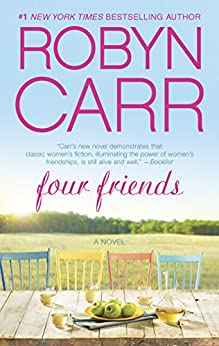 Four Friends by [Carr, Robyn]