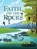 Faith on the Rocks (A Daisy Arthur Mystery)