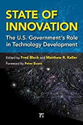 State of Innovation: The U.S. Government's Role in Technology Development