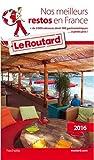 Guide du Routard Nos meilleurs restos en France 2016