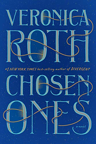 Chosen Ones - Veronica Roth