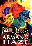 Beautiful Blossom, Armand Haze, 1462670563