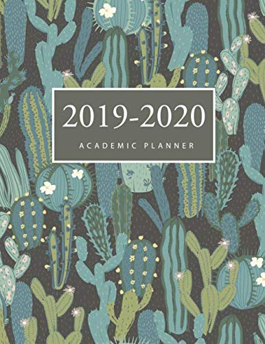 2019-2020 Academic Weekly Planner: Cactus Cute Cover | 2019-2020 Academic Weekly and Monthly Planner | Daily Appointment Book | 17-Month Calendar ... 2019 to Dec 2020 , Daily Appointment Book) by M.H. Angelica
