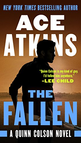The Fallen (A Quinn Colson Novel Book 7) (Best Barbecue In Mississippi)