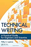 img - for Technical Writing: A Practical Guide for Engineers and Scientists (What Every Engineer Should Know) book / textbook / text book