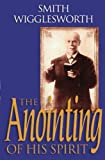 img - for The Anointing of His Spirit book / textbook / text book