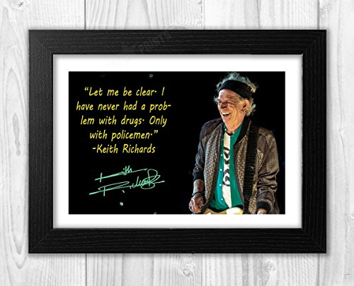 Engravia Digital Keith Richards Quote Rolling Stones (1) Poster Signed Autograph Reproduction Photo A4 Print(Black Frame)
