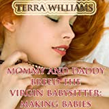 Bargain Audio Book - Mommy and Daddy Breed the Virgin Babysitt