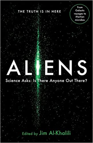 Aliens: Science Asks: Is There Anyone Out There?: Science
