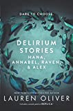 Delirium Stories: Hana, Annabel, Raven, and Alex (Delirium Story)